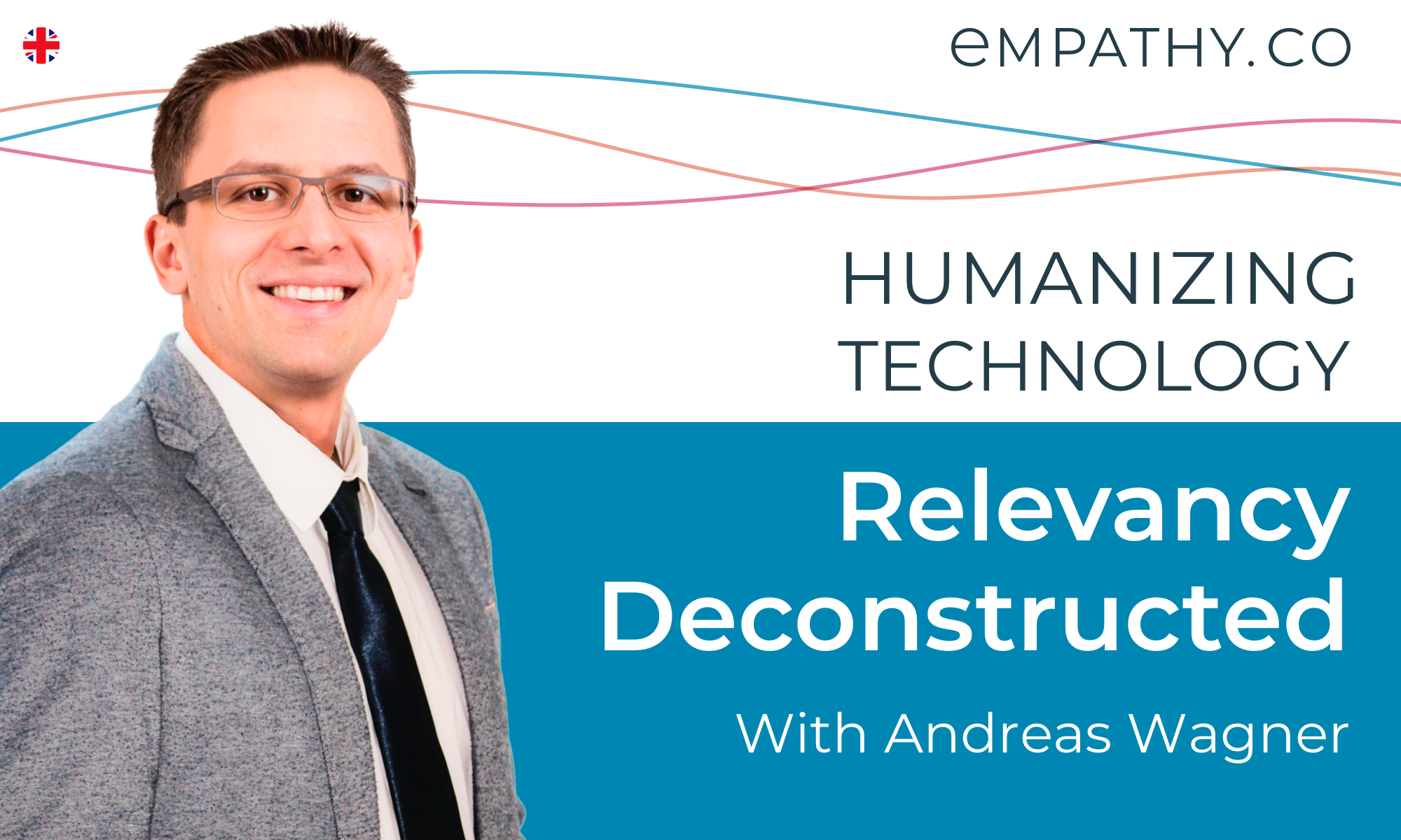 Humanizing Technology | P03 Relevancy Deconstructed