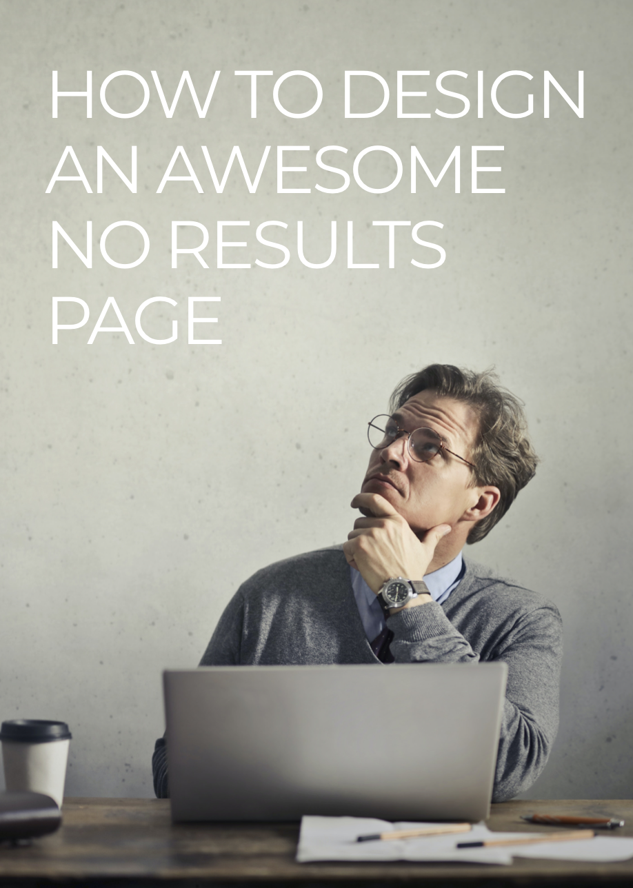 How to design an awesome No Results page