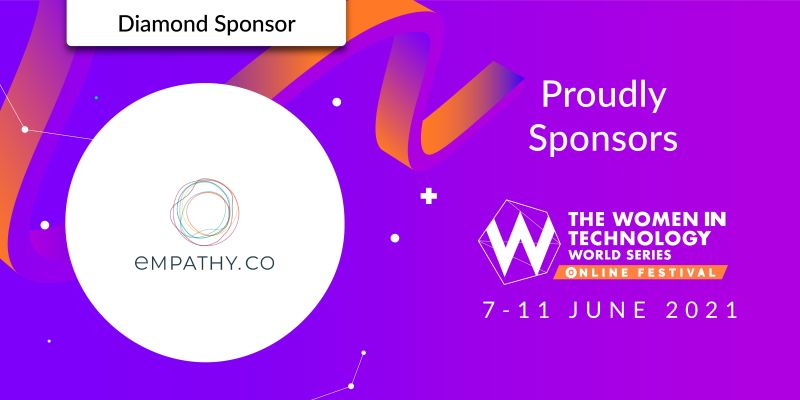 Empathy Joining The Women In Technology World Series